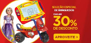 Brinquedos 30% 30/12